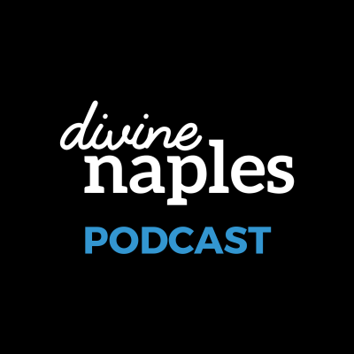 Divine Naples Daily – Episode #82 – April 23rd, 2018